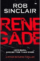 Renegade (A Ryker Returns Thriller Book 1) Kindle Edition