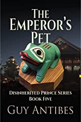 The Emperor's Pet (The Disinherited Prince Book 5) Kindle Edition