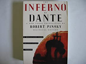 The Inferno of Dante Publisher: Farrar, Straus and Giroux; Bilingual edition