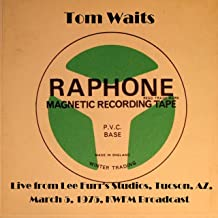 Live From Lee Furr's Studios, Tucson, AZ, March 5th 1975, KWFM Broadcast (Remastered) [Explicit]