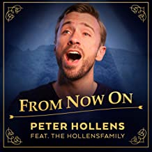 From Now On (The Greatest Showman) [feat. The Hollensfamily]