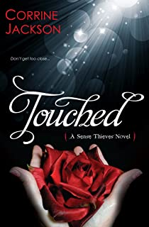 Touched (Sense Thieves Book 1)