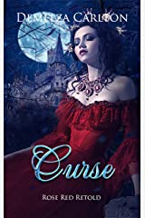 Curse: Rose Red Retold (Romance a Medieval Fairytale) Kindle Edition