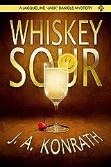 "Whiskey Sour (Jacqueline ""Jack"" Daniels Mysteries Book 1) Kindle Edition"