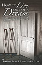 How To Live Out Of A Dream: An 8yr old crippled boy walks through an open door into God's Dream.