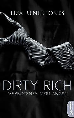 Dirty Rich - Verbotenes Verlangen (New York Office Romance 2) (German Edition)