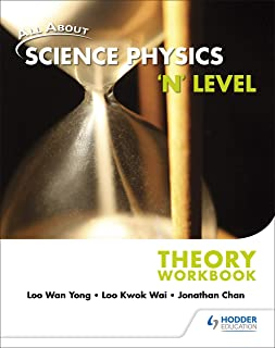 All About Science Physics 'N' Level Theory Workbook