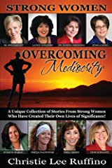 Overcoming Mediocrity: Strong Women Kindle Edition