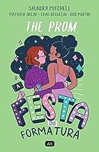 The Prom: A festa de formatura