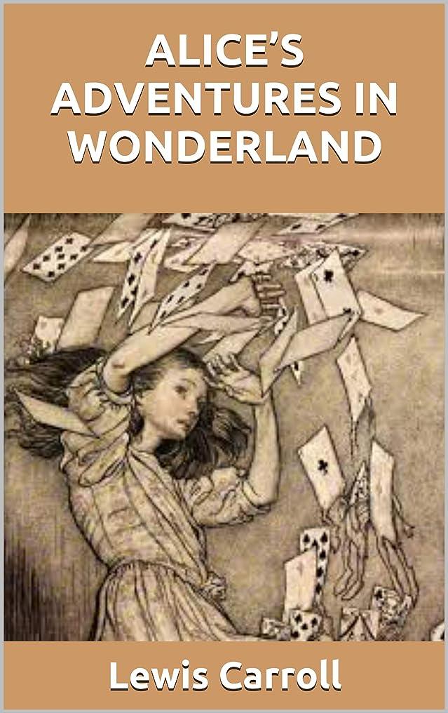 甘い探す梨ALICE'S ADVENTURES IN WONDERLAND (English Edition)