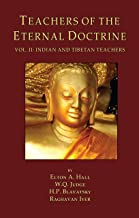 Teachers of the Eternal Doctrine Vol. II: Indian and Tibetan Teachers