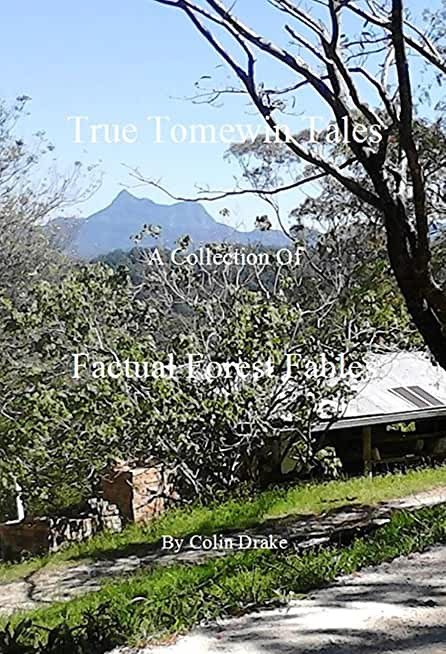 True Tomewin Tales: Factual Forest Fables (English Edition)