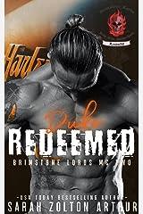 Duke: Redeemed (Brimstone Lord MC Book 2) Kindle Edition