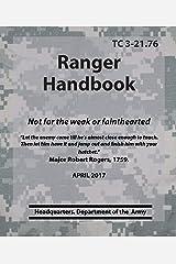 Ranger Handbook TC 3-21.76 (Army Doctrine) Kindle Edition