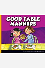 Good Table Manners (Good Manners) Kindle Edition