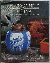 Blue and White China: Origins/Western Influences