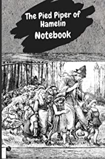 Notebook The Pied Piper of Hamelin: Standard notebook for music student or kids journal for writing | 110 page lined noteb...