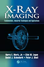 X-Ray Imaging: Fundamentals, Industrial Techniques and Applications (English Edition)