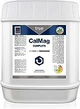 True CalMag Complete Calcium Magnesium Growing Supplement, Double Strength Use Rate 1-2mL, 5 Gallon (640 oz)
