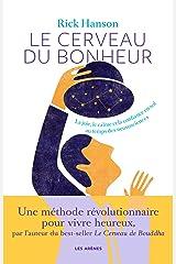 Le Cerveau du bonheur (AR.PSYCHO SCIEN) (French Edition) Kindle Edition