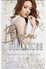Broken Beginnings: A Dark Stalker Mafia Romance (The Moretti Crime Family Book 3) (English Edition) Format Kindle