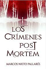 Los crímenes post mortem: (Thriller histórico de misterio y suspense) Versión Kindle