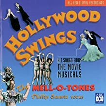 Hollywood Swings - Hit Songs From The Golden Age Of The Movie Musical, 1929-1947