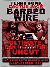 Barbed Wire Terry Funk vs Cactus Jack Collection