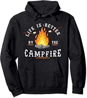 Life is Better by the Campfire Camping and Fishing Hoodie