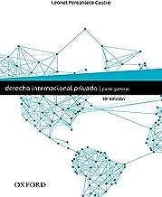 Derecho internacional privado. Parte general (Spanish Edition)