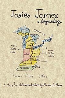 Josie's Journey: a Beginning