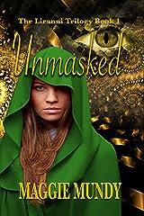 Unmasked (Liranni Trilogy Book 1) Kindle Edition