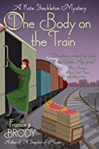 The Body on the Train: A Kate Shackleton Mystery
