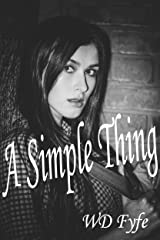 A Simple Thing: (Short Story) (The Woman in the Window) Kindle Edition