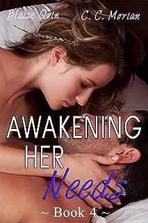 Awakening Her Needs 4: A Hotwife Beginning Story (Her Needs Series)