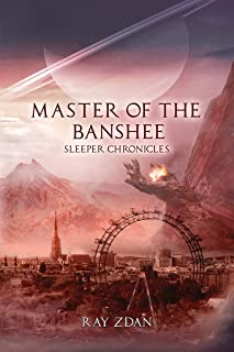 Master of the Banshee (Sleeper Chronicles Book 2)