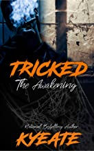 Tricked : The Awakening (Tricked: A Halloween Love Story)
