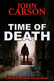 TIME OF DEATH (Detective Frank Miller Series Book 12)