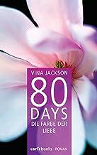 80 Days - Die Farbe der Liebe: Band 6 Roman (German Edition)