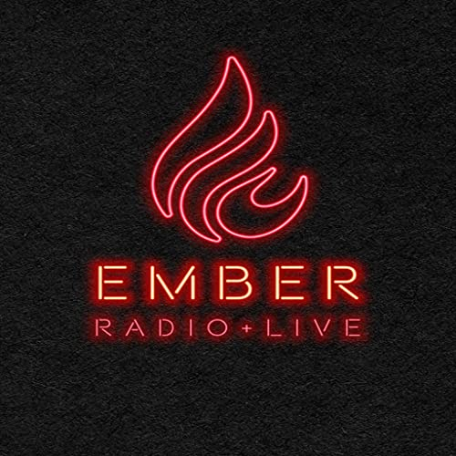 EMBER RADIO LIVE