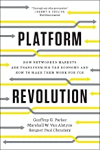 Platform Revolution: How Networked Markets Are Transforming the Economy and How to Make Them Work for You (English Edition)