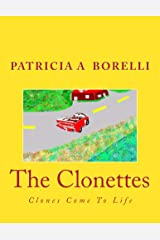 The Clonettes: Clones Come To Life Kindle Edition