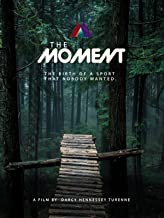 moment to moment documentary