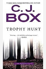 Trophy Hunt (A Joe Pickett Novel Book 4) Kindle Edition