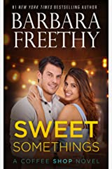 Sweet Somethings Kindle Edition