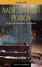 NADIE LES PIDIÓ PERDÓN