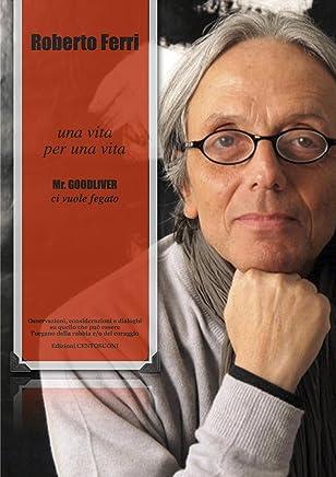 Una Vita per una Vita: Mr.Goodliver ci vuole fegato