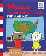Welcome to the United States, Pup and Kit (Accelerated Readers AR Quiz No. 178362 EN)