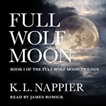 Full Wolf Moon: Full Wolf Moon Trilogy, Book 1