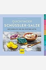 Schüßler-Salze, Quickfinder (GU Quickfinder Körper, Geist & Seele) Kindle Ausgabe